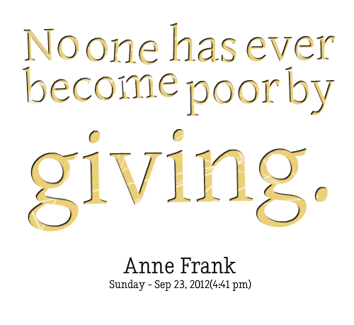 2945-no-one-has-ever-become-poor-by-giving